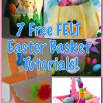 Free Tutorials for FELT Easter Baskets