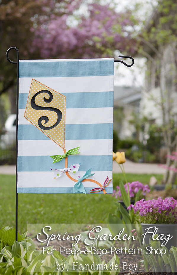 Garden Flag Tutorial Peek A Boo Pages Patterns Fabric