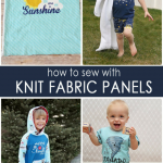 How to Sew with Knit Fabric Panels