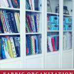 Fabric Organization Tips