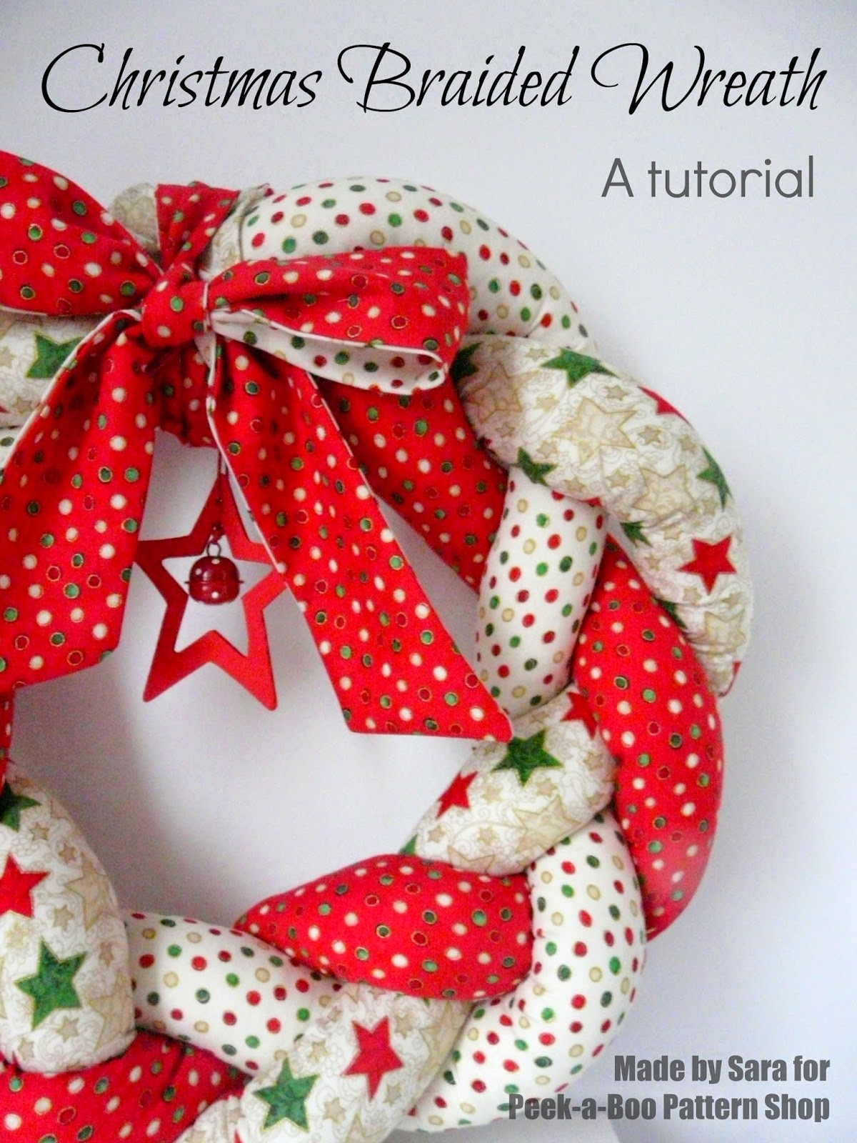 Christmas Braided Wreath - a tutorial - Peek-a-Boo Pages - Patterns, Fabric & More!