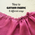 Back to Basics: How to Gather Fabric