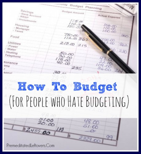 How-to-Budget-For-People-That-Hate-Budgeting1-e1409260612411