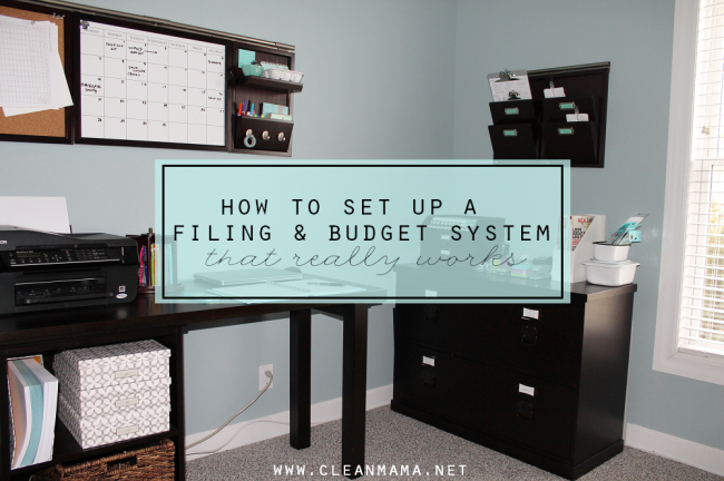 How-to-Set-Up-a-Filing-and-Budget-System-that-Really-Works-via-Clean-Mama