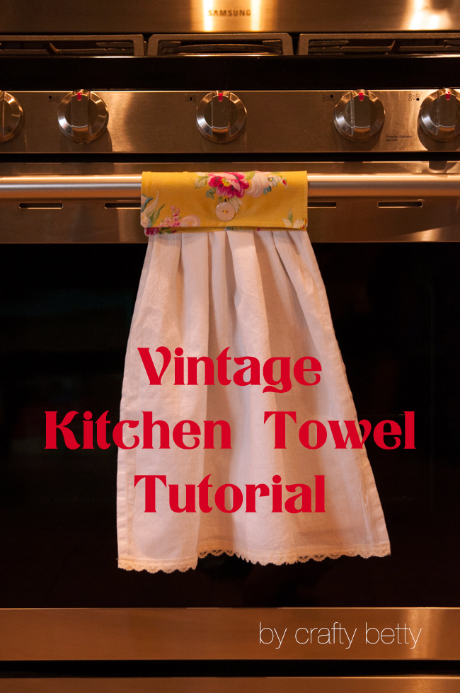 Vintage Kitchen Towel Tutorial Peek A Boo Pages