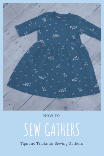 How to Sew Gathers