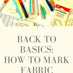Back to Basics How To Mark Fabric